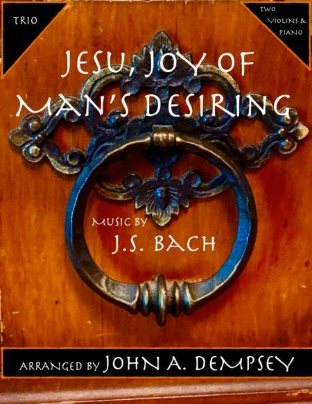 Jesu, Joy of Man's Desiring (Trio for Two Violins and Piano)