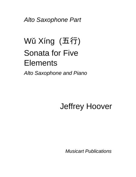 Wu Xing - Sonata for Five Elements  (alto saxophone and piano)