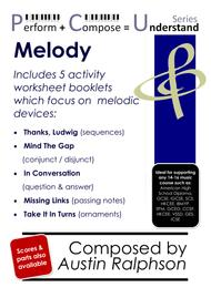 Classroom Activity Worksheet Booklets educational pack: MELODY - Perform Compose Understand PCU Series