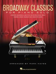 Broadway Classics for Piano Solo