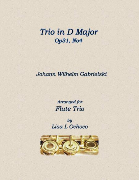 Trio in D Major Op31, No4 for Flute Trio
