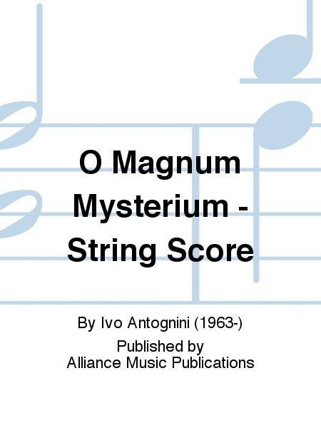O Magnum Mysterium - String Score