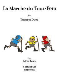 La Marche du Tout-Petit for Trumpet Duet