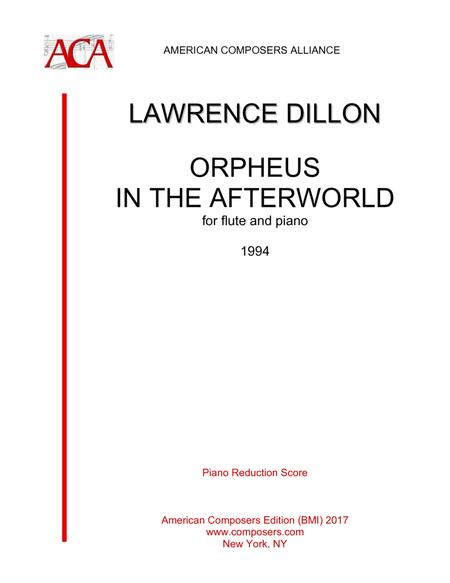 [Dillon] Orpheus in the Afterworld (Piano Reduction)