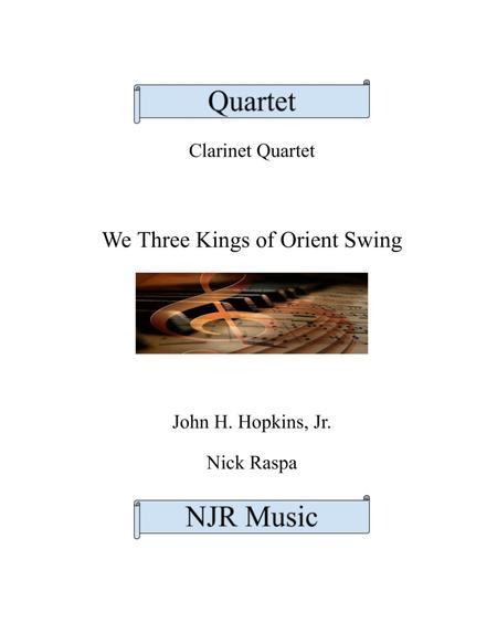 We Three Kings of Orient Swing (easy clarinet quartet)