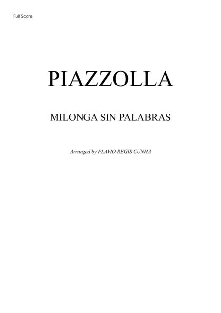 Milonga Sin Palabras for String Orchestra and Piano Accompaniment