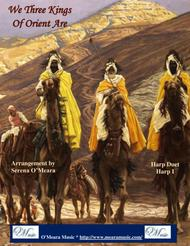 We Three Kings of Orient Are, Harp I