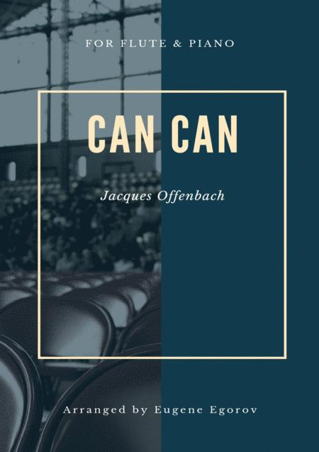 Can Can, Jacques Offenbach, For Flute & Piano