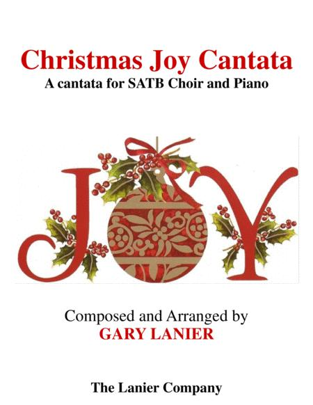 CHRISTMAS JOY CANTATA (for SATB Choir with solos,& duets)