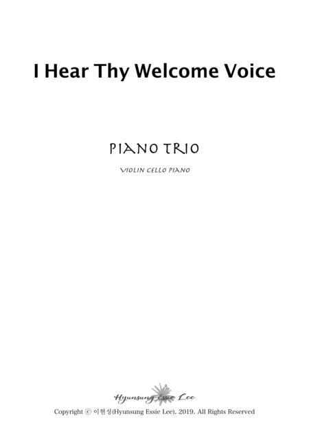 I Hear Thy Welcome Voice / Piano Trio