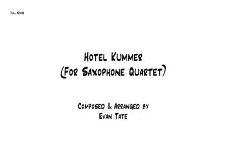Hotel Kummer (for Saxophone Quartet)