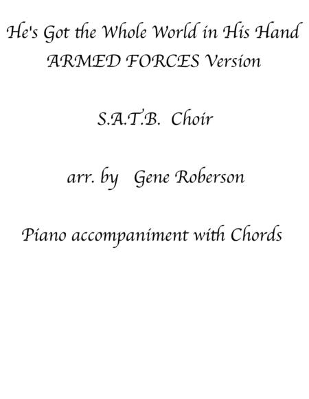 He's Got the Whole World In His Hands (Armed Forces Version) SATB CHOIR