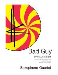 Bad Guy (Billie Eilish) - Saxophone Quartet