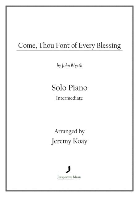 Come, Thou Fount of Every Blessing (Solo Piano)