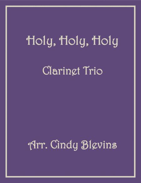 Holy, Holy, Holy, for Clarinet Trio