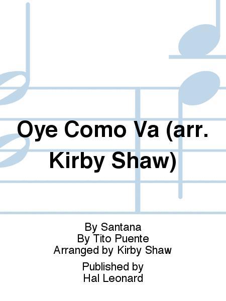 Oye Como Va (arr. Kirby Shaw)