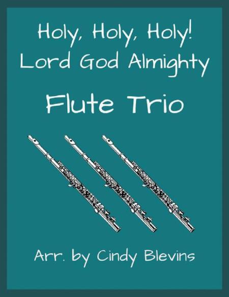 Holy, Holy, Holy, for FluteTrio