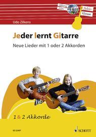Jeder lernt Gitarre - Neue Lieder mit 1 oder 2 Akkorden