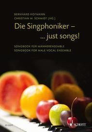 Die Singphoniker - ... just songs!