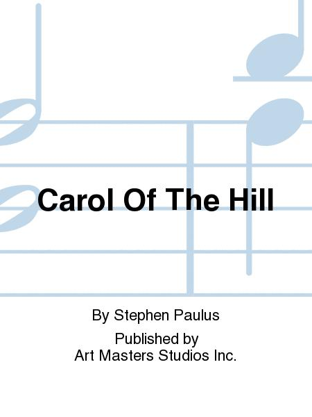 Carol Of The Hill