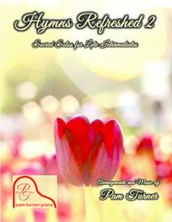 Hymns Refreshed 2 Songbook (12 Sacred Solos for Late Intermediate Piano)