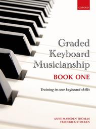 Graded Keyboard Musicianship Book 1