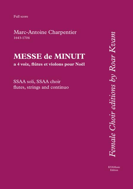 Charpentier: Messe de Menuit pour Noël (SSAA soli, SSAA choir, flutes, strings and continuo) - Full Score