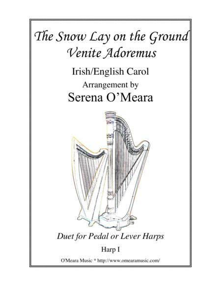The Snow Lay on the Ground, Harp I