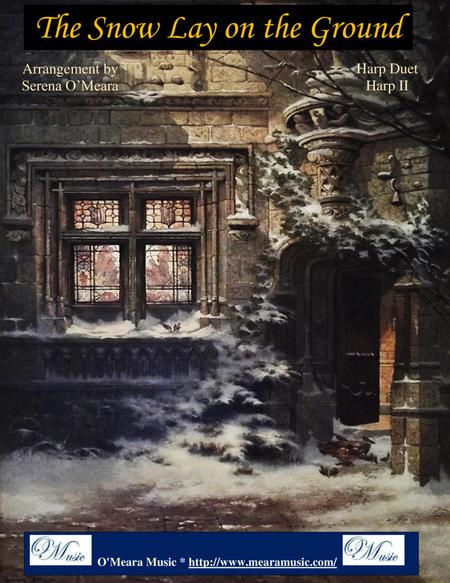 The Snow Lay on the Ground, Harp II