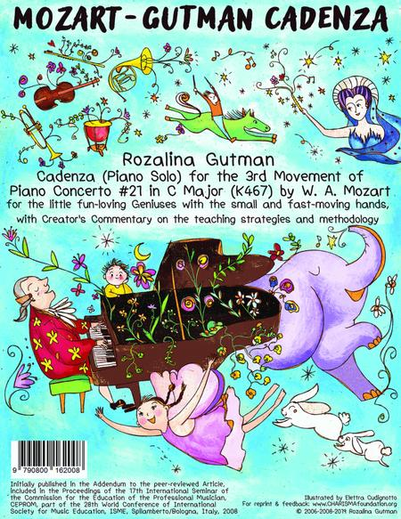 Cadenza for 3rd Mvmt of Piano Concerto in C Major #21 by W.A.Mozart, by Rozalina Gutman, for little fun-loving Geniuses with small fast-moving hands, 5 pp for convenient Download/Print on 8x11.5 standard size paper