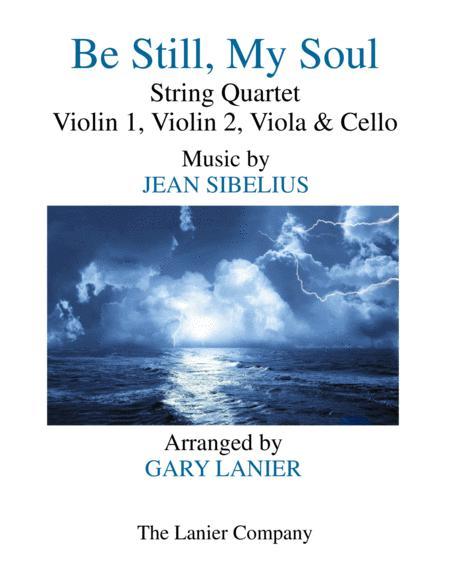 BE STILL, MY SOUL (String Quartet – Violin 1, Violin 2, Viola & Cello Score/Parts)