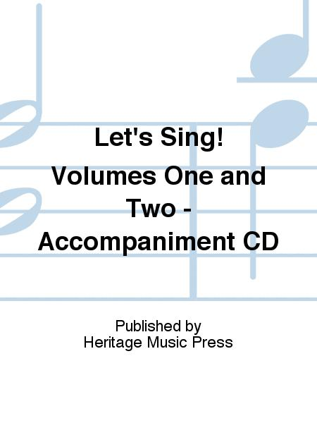 Let's Sing! Volumes One and Two - Accompaniment CD