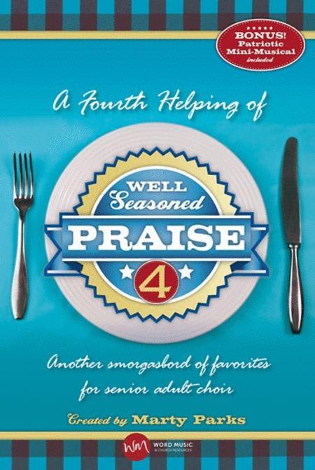 Well Seasoned Praise 4 - Accompaniment CD