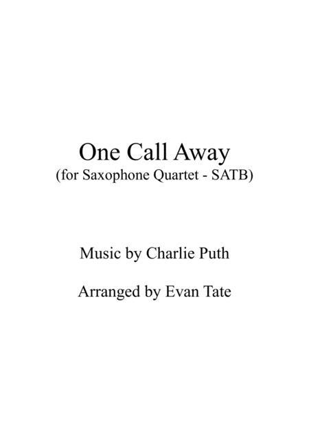 One Call Away (for Saxophone Quartet)
