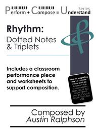 Rhythm: Dotted Notes & Triplets educational pack - Perform Compose Understand PCU Series