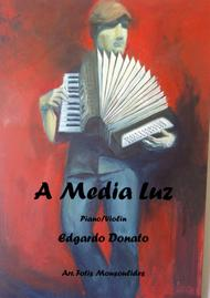 A Media Luz for violin and piano