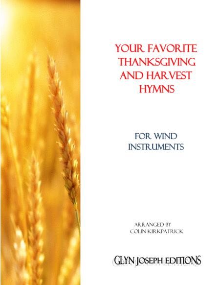 Your Favorite Thanksgiving and Harvest Hymns for Wind Instruments