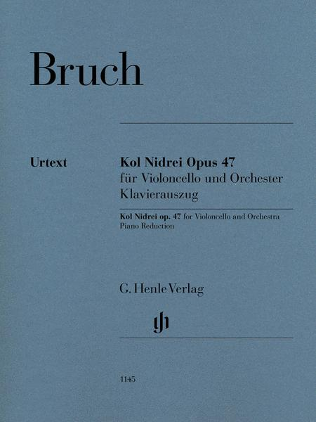 Kol Nidrei Opus 47 for Violoncello and Orchestra