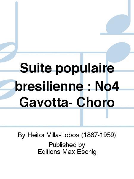 Suite populaire bresilienne : No4 Gavotta- Choro