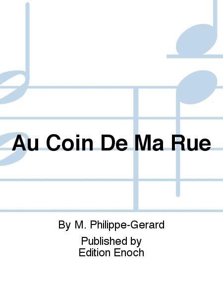 Au Coin De Ma Rue