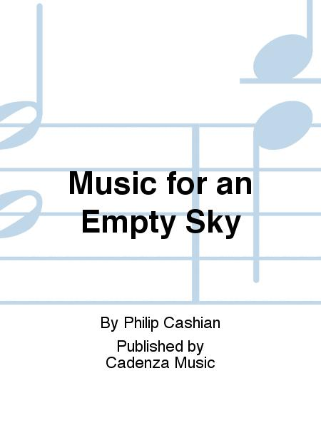 Music for an Empty Sky