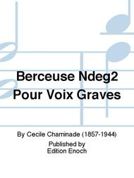 Berceuse Ndeg2 Pour Voix Graves