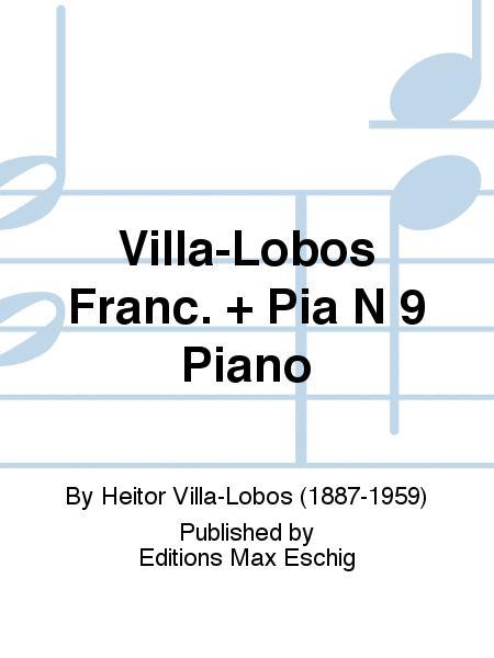 Villa-Lobos Franc. + Pia N 9 Piano