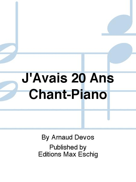 J'Avais 20 Ans Chant-Piano