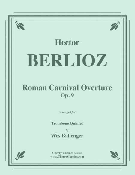 Roman Carnival Overture for Trombone Quintet