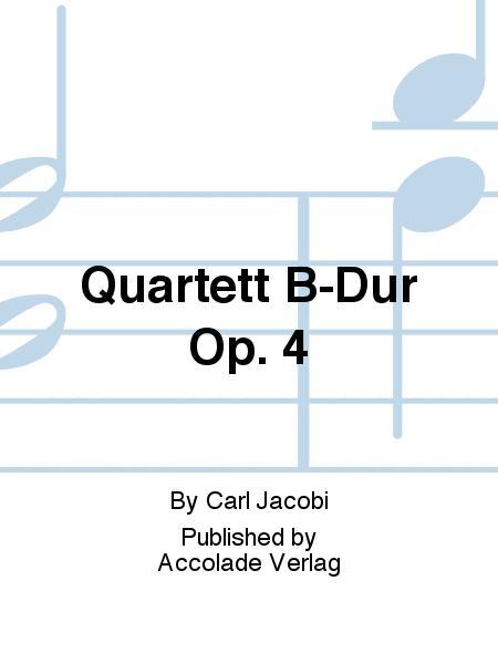 Quartett B-Dur Op. 4