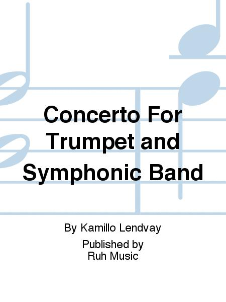 Concerto For Trumpet and Symphonic Band