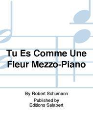Tu Es Comme Une Fleur Mezzo-Piano