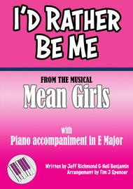 I'd Rather Be Me - from the Broadway Musical 'Mean Girls' - Voice with Piano Accompaniment
