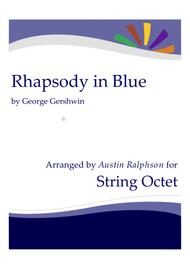 Rhapsody In Blue - string ensemble / string orchestra / string octet